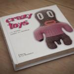 Crazy Toys aux éditions de la Martinière avec des morceaux de LoveLux dedans …